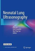 Neonatal Lung Ultrasonography  - Jing Liu - Hai-Ying Cao - Erich Sorantin