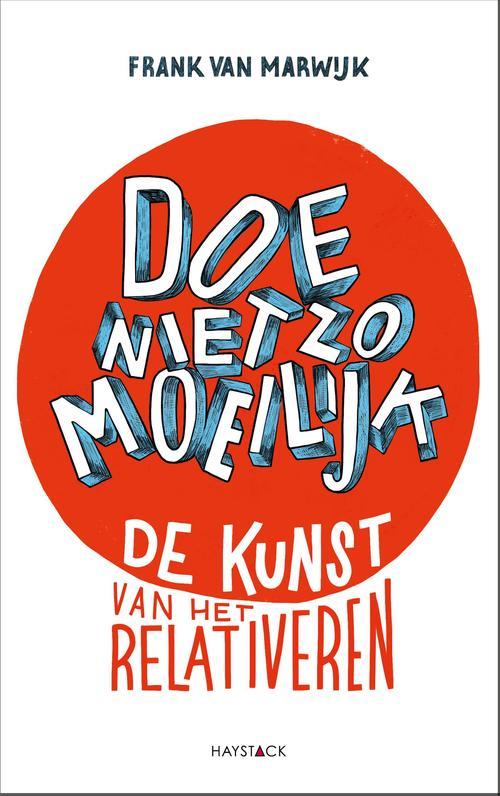 Doe niet zo moeilijk - Frank Van Marwijk - ebook