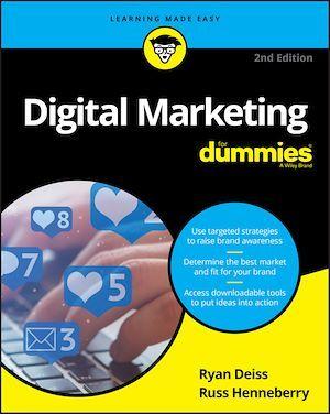 Digital Marketing For Dummies  - Russ Henneberry  - Ryan DEISS