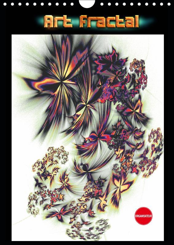 Art fractal (calendrier mural 2019 din a4 vertical) - art fractal numerique (organiseur, 14 pages )