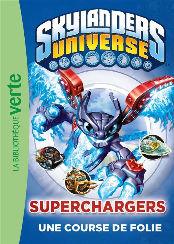 Skylanders Universe T.9 ; Superchargers, une course de folie