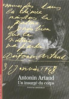 Antonin artaud ; un insurgé du corps