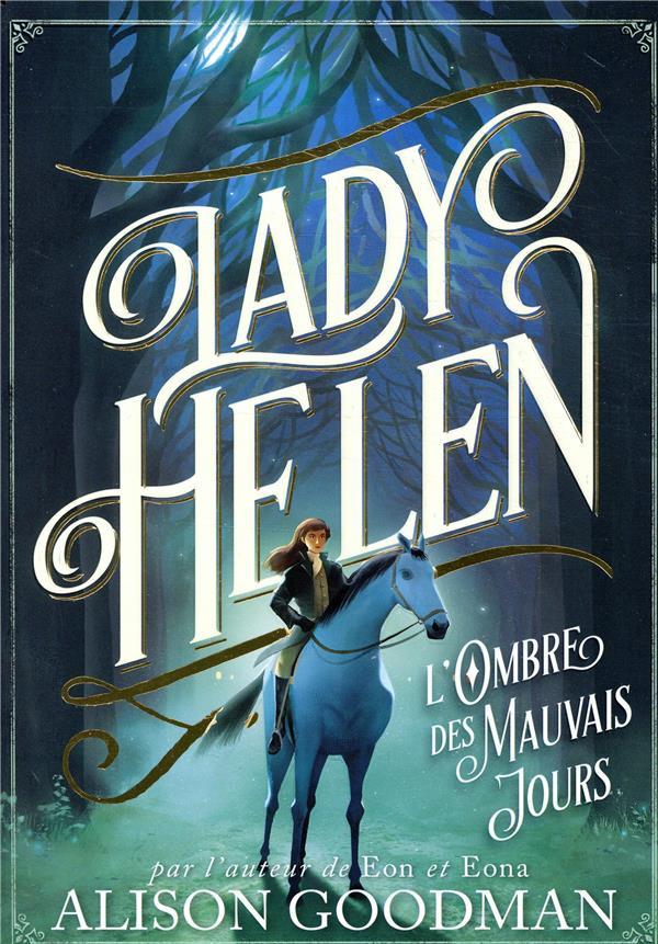 Lady Helen T.3 ; l'ombre des mauvais jours
