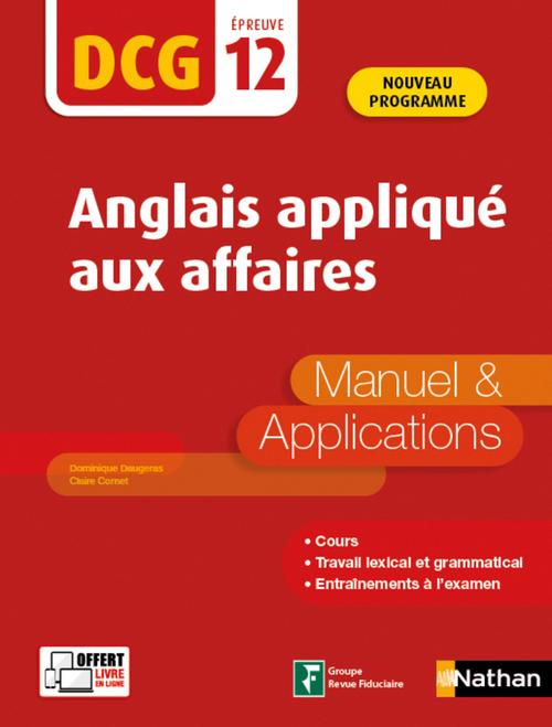 DCG épreuve 12 ; anglais appliqué aux affaires ; manuel et applications (édition 2020)
