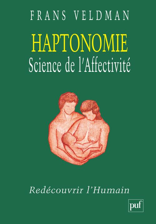 Haptonomie, science de l'affectivité