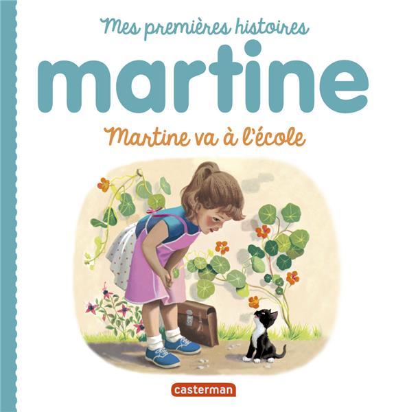 mes premiers Martine ; Martine va à l'école