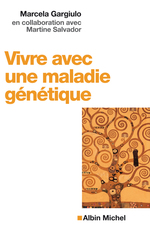 Vente EBooks : Vivre avec une maladie génétique  - Marcela Gargiulo - Martine Salvador
