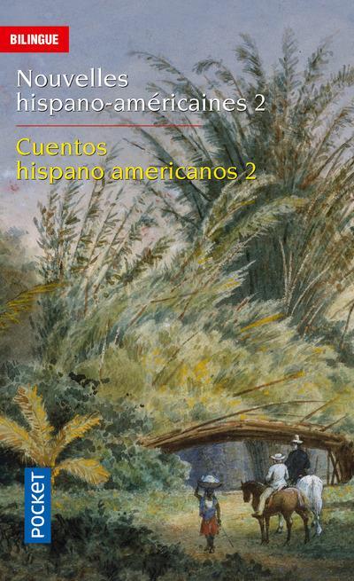 Nouvelles hispano-américaines t.2