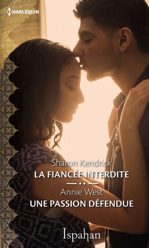 Vente Livre Numérique : La fiancée interdite - Une passion défendue  - Sharon Kendrick  - Annie West