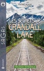Les secrets de Crandall Lake : la flamme des retrouvailles, des jumeaux à chérir, mentir pour te protéger