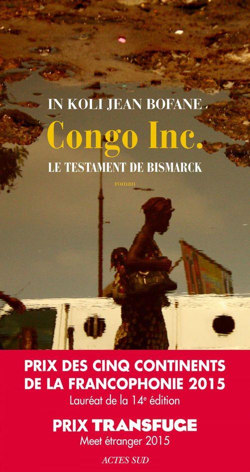 Congo Inc. ; le testament de Bismarck
