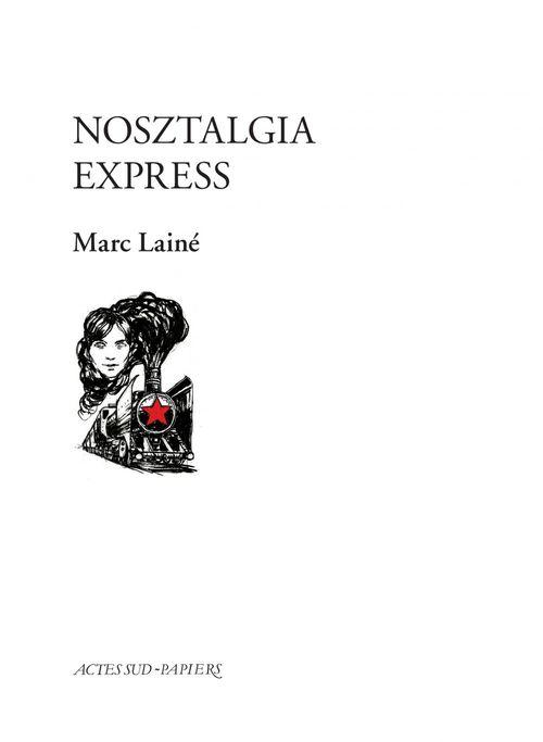 Vente Livre Numérique : Nosztalgia Express  - Marc Lainé