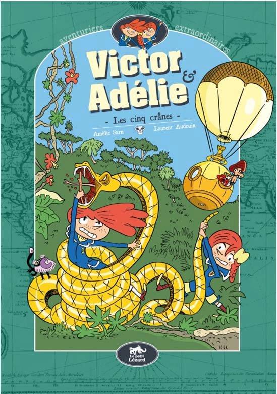 Victor & Adélie T.2 ; les cinq crânes