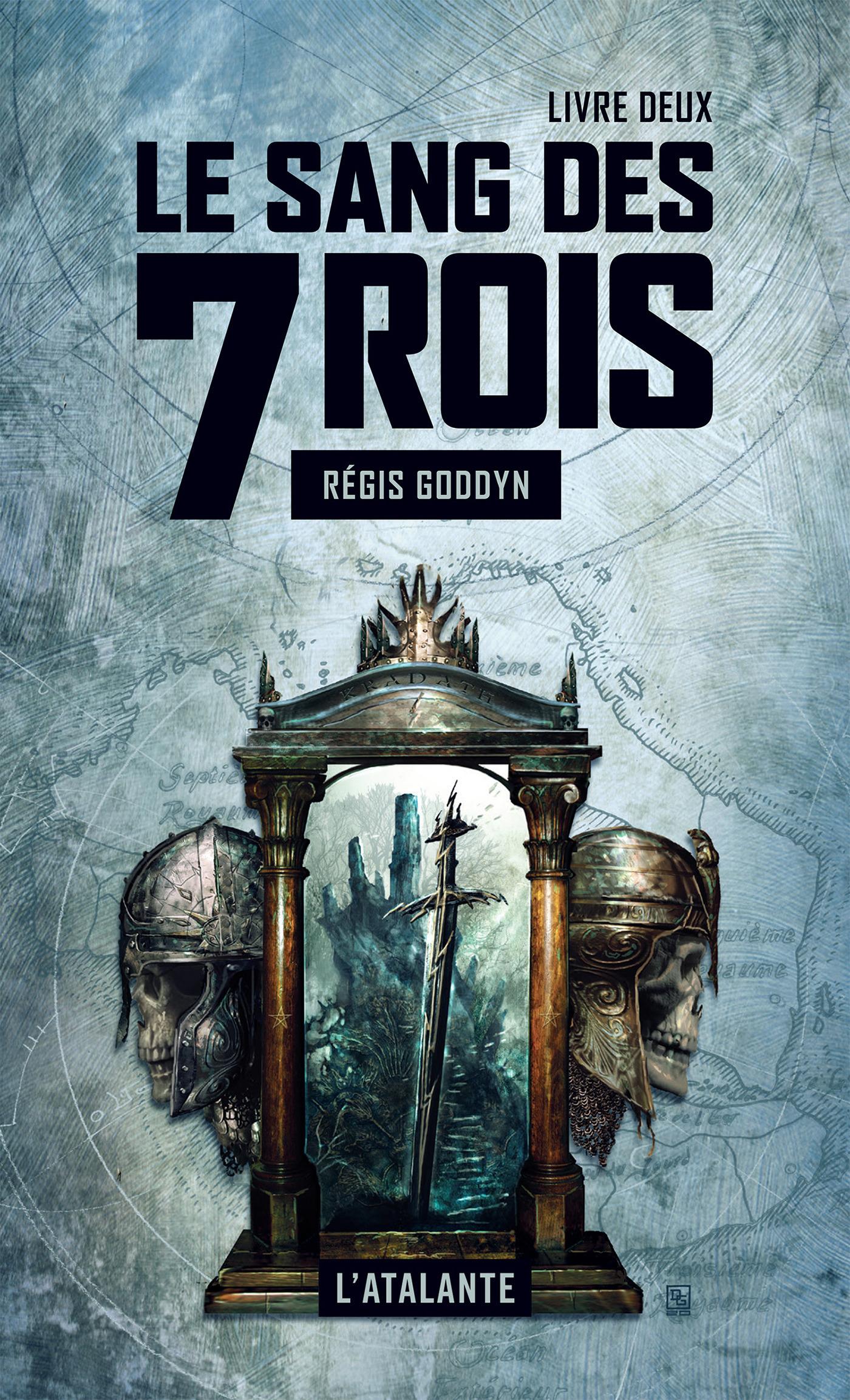 Le sang des 7 rois t.2
