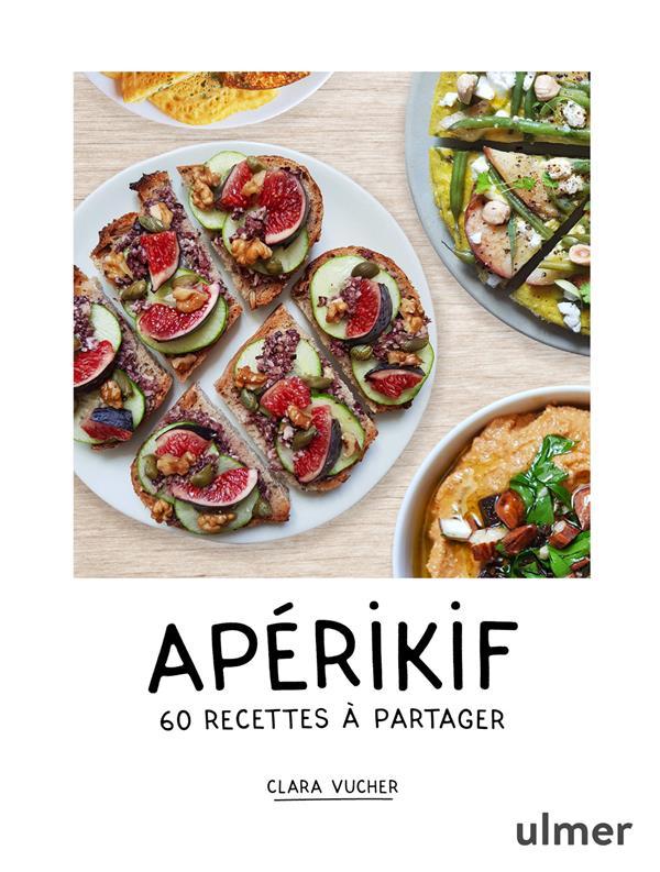 Apérikif ; 60 recettes à partager