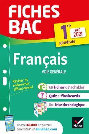 Fiches bac T.00020 ; français ; 1re générale (édition 2021)