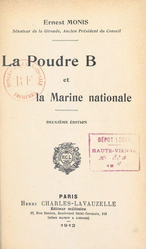 La poudre B et la marine nationale  - Ernest Monis