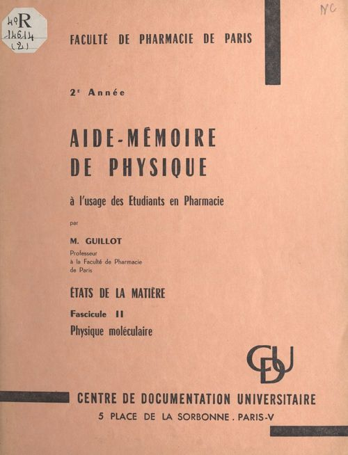 Aide-mémoire de physique à l'usage des étudiants en Pharmacie. États de la matière (2)