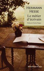 Vente EBooks : Le métier d'écrivain  - Hermann Hesse
