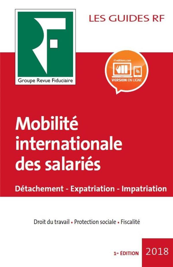 Les guides RF ; mobilité internationale des salariés (édition 2018)