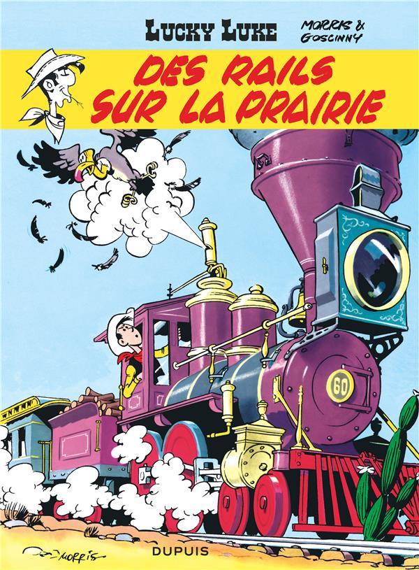 Lucky Luke T.9 ; Des Rails Sur La Prairie