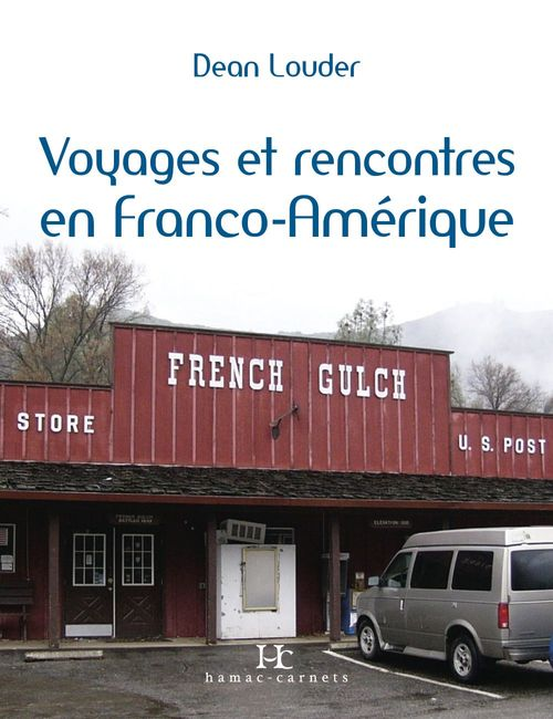 Voyages et rencontres en Franco-Amérique