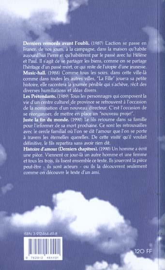 Théâtre complet t.3 ; derniers remords avant l'oubli ; music-hall ; les prétendants ; juste la fin du monde ; histoire d'amour (derniers chapitres)