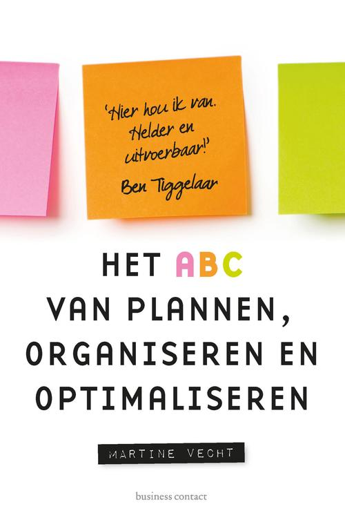 Het ABC van plannen, organiseren en optimaliseren
