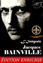 """Vente EBooks : Jacques Bainville, L´Intégrale : 11 oeuvres majeures précédées d´une préface sur """"l´Esprit de l´Histoire"""" [Nouv. éd. corrigée et"""