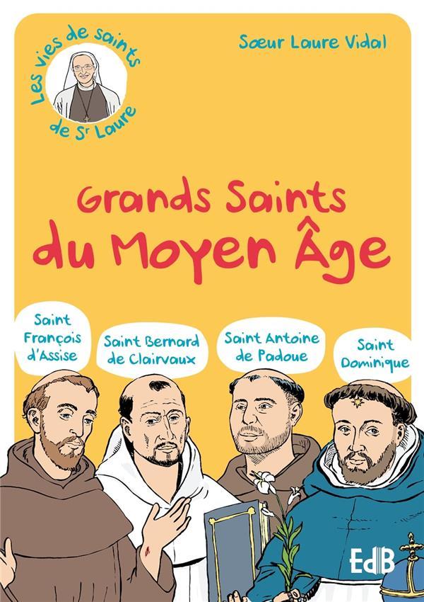 Grands saints du Moyen-Age (St François d'Assise, St Bernard de Clairvaux, St Antoine de Padoue, St Dominique