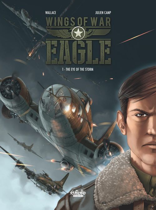Wings of War Eagle - Volume 1 - The Eye of the Storm