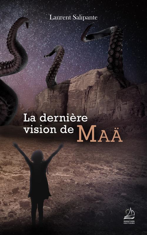 La dernière vision de Maä