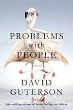 Problems with People  - David Guterson