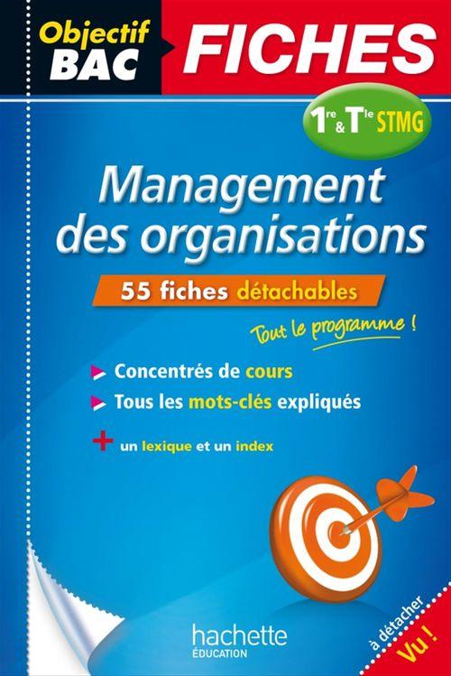 Objectif bac ; management des organisations ; 1ère et terminale stmg ; fiches détachables