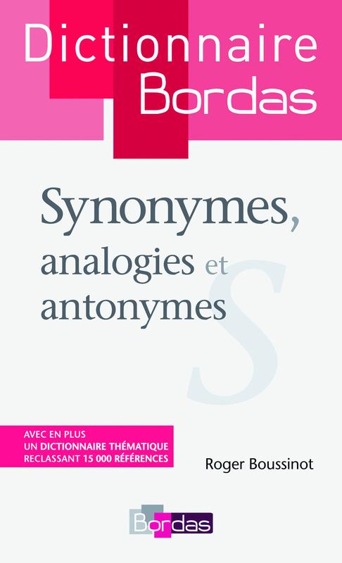 Dictionnaire Bordas des synonymes, analogies et antonymes