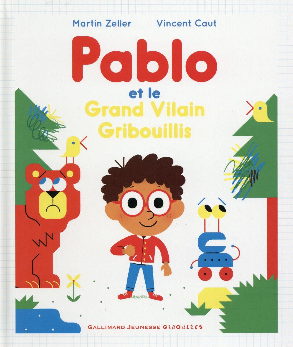 Pablo et le vilain gribouillis