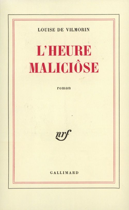L'Heure Maliciôse  - De Vilmorin Louise