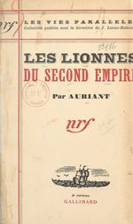 Les lionnes du Second Empire