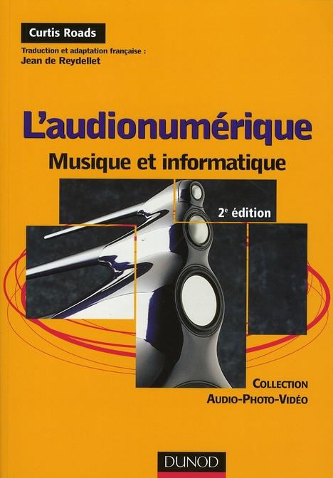 L'Audionumerique - 2eme Edition - Musique Et Informatique