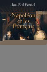 Vente Livre Numérique : Napoléon et les Français  - Jean-Paul Bertaud