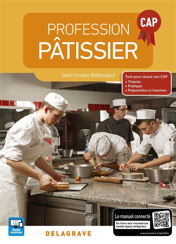 Profession pâtissier ; CAP