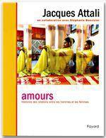 Vente Livre Numérique : Amours  - Stéphanie BONVICINI - Jacques Attali