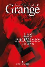 Les promises  - Jean-Christophe Grangé