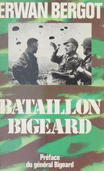 Bataillon bigeard indochine, 1952-1954, algerie, 1955-1957
