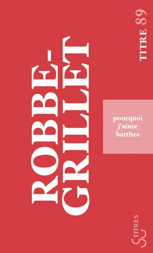 Pourquoi j'aime Barthes