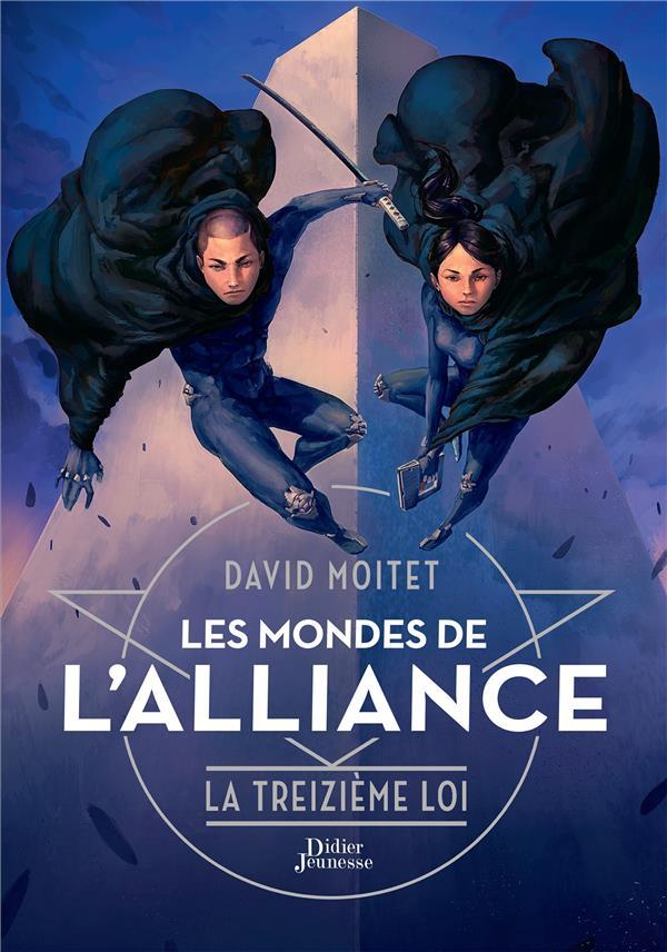Les mondes de l'alliance T.3 ; la treizième loi