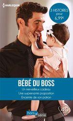 Vente EBooks : Bébé du boss  - Barbara McMahon - Raye Morgan - Barbara Hannay