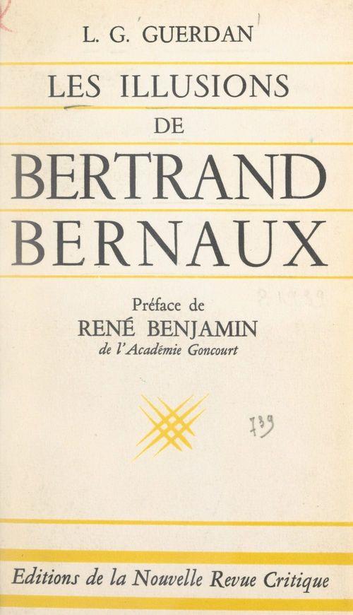 Les illusions de Bertrand Bernaux