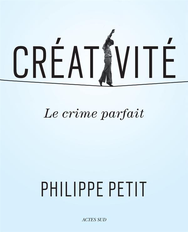 CREATIVITE - LE CRIME PARFAIT