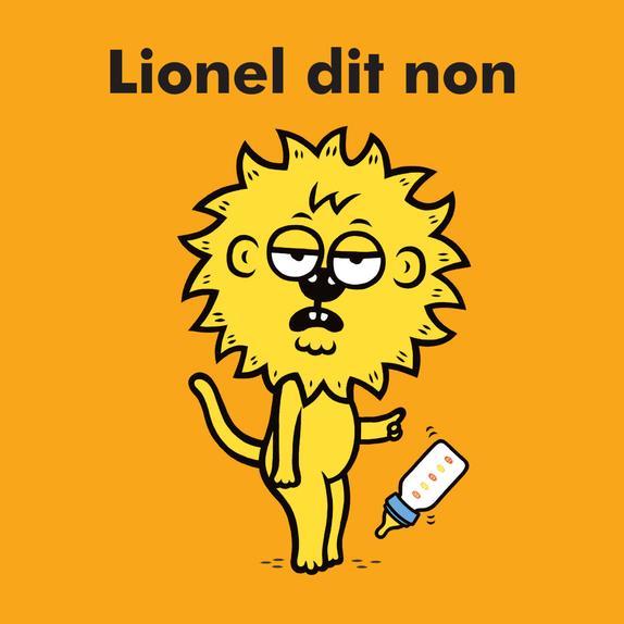 Lionel dit non